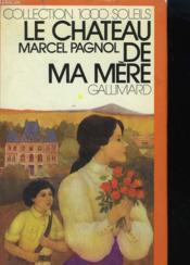 Souvenirs D'Enfance Tome 2 : Le Chateau De Ma Mere. Collection : 1 000 Soleils. - Couverture - Format classique
