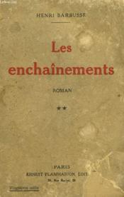 Les Enchainements. Tome 2. - Couverture - Format classique