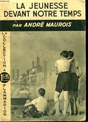 La Jeunesse Devant Notre Temps. La Collection A 1fr95. - Couverture - Format classique