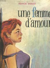 Une Femme D'Amour - Couverture - Format classique
