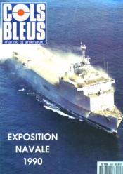 COLS BLEUS. HEBDOMADAIRE DE LA MARINE ET DES ARSENAUX N°2097 DU 20 OCTOBRE 1990. EDITORIAL par YVES SILLARD, DELEGUE Gal POUR L'ARMEMENT / RETOMBEES ET EXPLORATIONS DES PROGRAMMES NAVALS NATIONAUX par L'INGENIEUR Gal DE L'ARMEMENT CAZABAN... - Couverture - Format classique