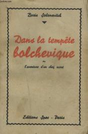 DANS LA TEMPÊTE BOLCHEVIQUE ou L'AVENTURE D'UN CHEF SCOUT - Couverture - Format classique