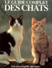 Le guide complet des chats - Couverture - Format classique