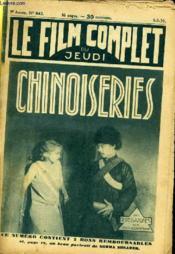 Le Film Complet Du Jeudi N° 843 - 9eme Annee - Chinoiseries - Couverture - Format classique