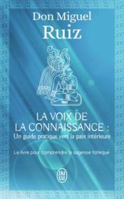 La voix de la connaissance : un guide pratique vers la paix intérieure - Couverture - Format classique