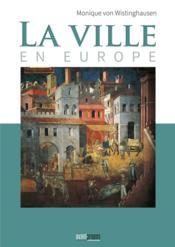 La ville en Europe - Couverture - Format classique