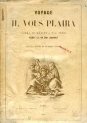 VOYAGE OU IL VOUS PLAIRA, Suivi des CONTES CHOISIS DE CHARLES NODIER - Couverture - Format classique