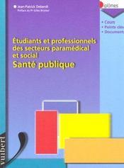 Sante Publique ; Etudes Et Diplomes Du Secteur Medico-Social - Intérieur - Format classique