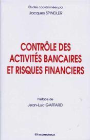 Controle Des Activites Banquaires Et Risques Financiers - Couverture - Format classique
