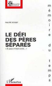 Le Defi Des Peres Separes - Intérieur - Format classique