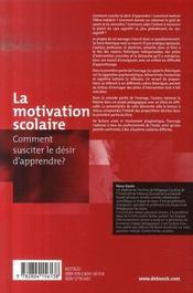 La motivation scolaire ; comment susciter le désir d'apprendre ? - 4ème de couverture - Format classique