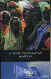 Au fondement de l'action humanitaire - Couverture - Format classique