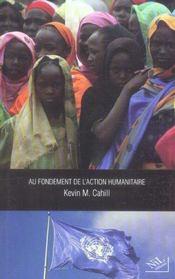 Au fondement de l'action humanitaire - Intérieur - Format classique