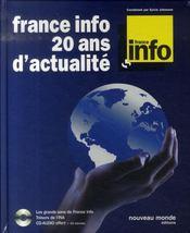 France info, 20 ans d'actualité - Intérieur - Format classique