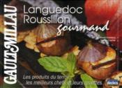 Languedoc-roussillon gourmand - Couverture - Format classique