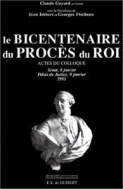 Le bicentenaire du procès du roi - Couverture - Format classique