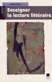 Enseigner la lecture litteraire - Couverture - Format classique