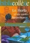 telecharger Le Horla et six contes fantastiques livre PDF/ePUB en ligne gratuit