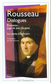 Dialogues - rousseau juge de jean-jacques - le levite d'ephraim - Intérieur - Format classique