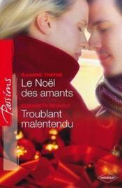 Le Noël des amants ; troublant malentendu - Couverture - Format classique