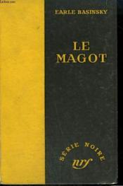 Le Magot. ( The Big Steal). Collection : Serie Noire Sans Jaquette N° 284 - Couverture - Format classique