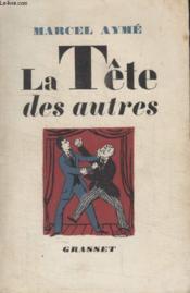 La Tete Des Autres. - Couverture - Format classique