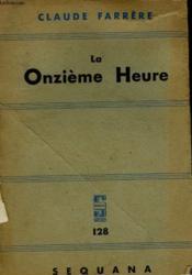 La Onzieme Heure. - Couverture - Format classique