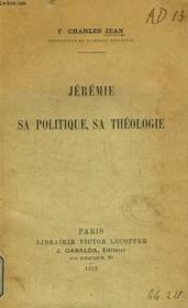 Jeremie, Sa Politique, Sa Theologie - Couverture - Format classique