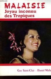 Malaisie Joyau Inconnu Des Tropiques - Couverture - Format classique