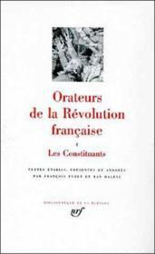 Orateurs de la revolution francaise - les constituants - Couverture - Format classique