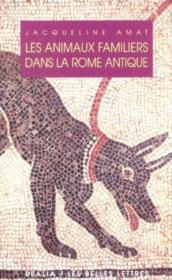 Animaux familiers dans la rome antique - Couverture - Format classique