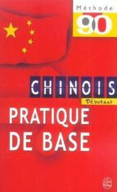 Methode 90 chinois pratique de base - debutant - Couverture - Format classique
