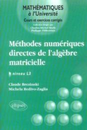 Methodes Numeriques Directes De L'Algebre Matricielle ; Niveau L3 - Couverture - Format classique