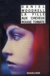 La fille aux cheveux rouge tomate - Couverture - Format classique