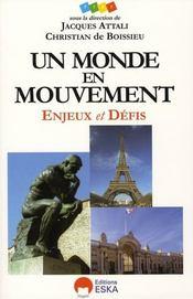 Un monde en mouvement ; enjeux et défis - Intérieur - Format classique