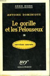 Le Gorille Et Les Pelouseux 28. Collection : Serie Noire Avec Jaquette N° 397 - Couverture - Format classique
