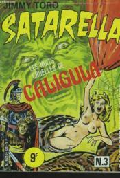 Satarella N°3. Les Nuits Cruelles De Caligula. - Couverture - Format classique
