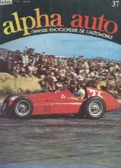 Alpha Auto N°37 - Grande Encyclopedie De L'Automobile - Couverture - Format classique