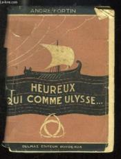 Heureux Qui Comme Ulysse... - Couverture - Format classique