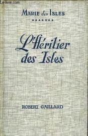 Marie Des Isles Vii - L'Heritier Des Isles - Couverture - Format classique