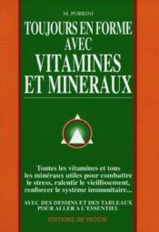 Toujours En Forme Avec Vitamines Et Mineraux - Couverture - Format classique