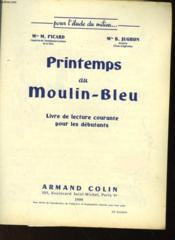 Printemps Au Moulin-Bleu - Livre De Lecture Courante Pourles Debutants - Couverture - Format classique