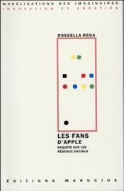 Les fans d'apple ; enquête sur les réseaux sociaux - Couverture - Format classique