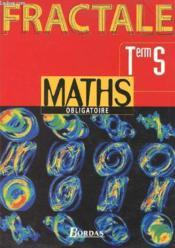 Maths obligatoire eleve fractale terminale s - Couverture - Format classique