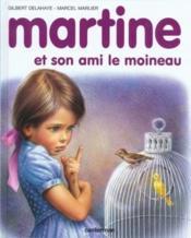 Martine T.30 ; Martine et son ami le moineau - Couverture - Format classique