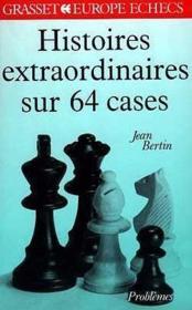 Histoires extraordinaires sur 64 cases - Couverture - Format classique
