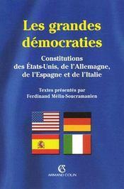 Les grandes démocraties ; constitutions des Etats-Unis, de l'Allemagne, de l'Espagne et de l'Italie - Intérieur - Format classique