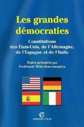 Les grandes démocraties ; constitutions des Etats-Unis, de l'Allemagne, de l'Espagne et de l'Italie - Couverture - Format classique