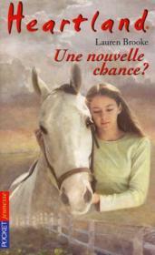 Heartland T.3 ; une nouvelle chance ? - Couverture - Format classique