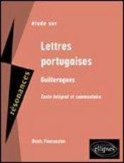 Etude Sur Lettres Portugaises Guilleragues Texte Integral Et Commentaire - Intérieur - Format classique